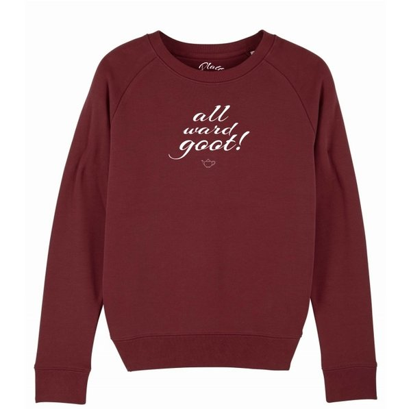 Sweatshirt Deerns - All ward goot! - Weinrot