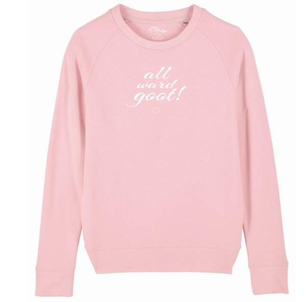 Sweatshirt Deerns - All ward goot! - Krabbenrosa